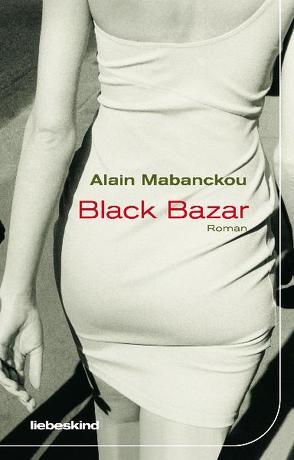 Black Bazar von Mabanckou,  Alain, Münzner,  Andreas