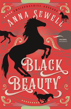 Black Beauty (Zweisprachige Ausgabe Deutsch – Englisch) von Mayer,  Felix, Sewell,  Anna