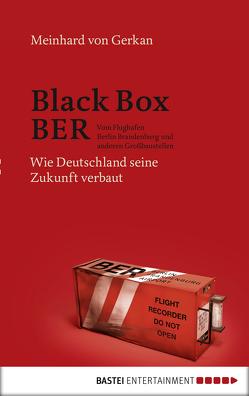Black Box BER von Gerkan,  Meinhard von
