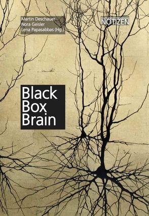 Black Box Brain von Deschauer,  Martin, Geisler,  Nora, Papasabbas,  Lena