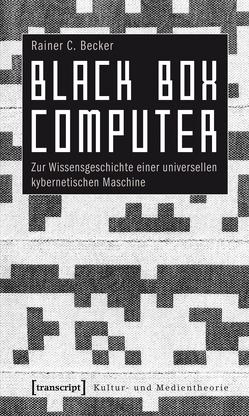 Black Box Computer von Becker,  Rainer C.