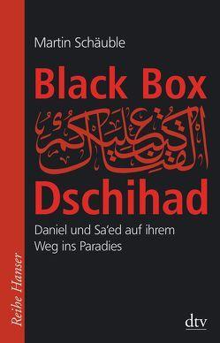 Black Box Dschihad von Schäuble,  Martin