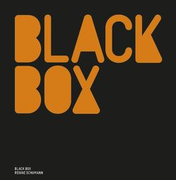 Black Box – Regine Schumann von Museum,  Ritter, Schumann,  Regine, Willert,  Barbara