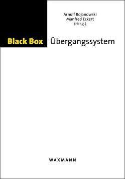 Black Box Übergangssystem von Bojanowski,  Arnulf, Eckert,  Manfred