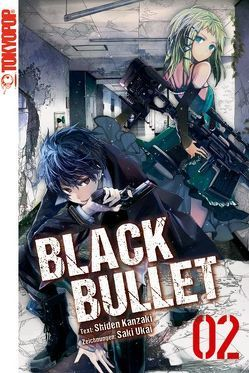 Black Bullet – Novel 02 von Kanzaki,  Shiden, Ukai,  Saki
