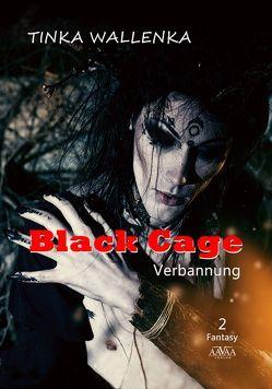 Black Cage – Band 2 – Großdruck von Wallenka,  Tinka
