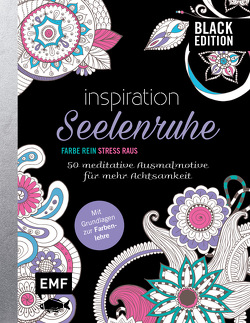 Black Edition: Seelenruhe – 50 meditative Ausmalmotive für mehr Achtsamkeit