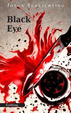 Black Eye von Schlichting,  Josua