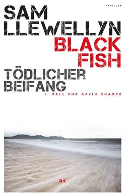 Black Fish – Tödlicher Beifang von Llewellyn,  Sam