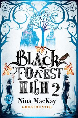 Black Forest High 2 von MacKay,  Nina