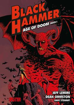 Black Hammer. Band 3 von Lemire,  Jeff, Ormston,  Dean
