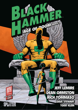 Black Hammer. Band 4 von Lemire,  Jeff, Ormston,  Dean