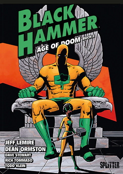 Black Hammer. Band 4 von Lemire,  Jeff, Ormston,  Dean, Tommaso,  Rich