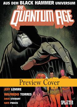 Black Hammer: Quantum Age von Lemire,  Jeff, Torres,  Wilfredo