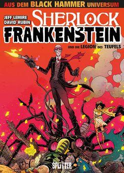 Black Hammer: Sherlock Frankenstein & die Legion des Teufels. Band 1 von Lemire,  Jeff, Rubin,  David