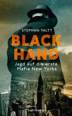Black Hand von Schönherr,  Jan, Talty,  Stephan