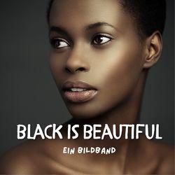Black is beautiful von Bond,  Peter