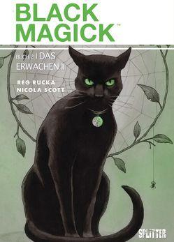 Black Magick. Band 2 von Rucka,  Greg, Scott,  Nicola