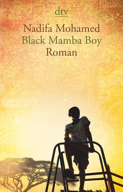 Black Mamba Boy von Mohamed,  Nadifa, Urban,  Susann