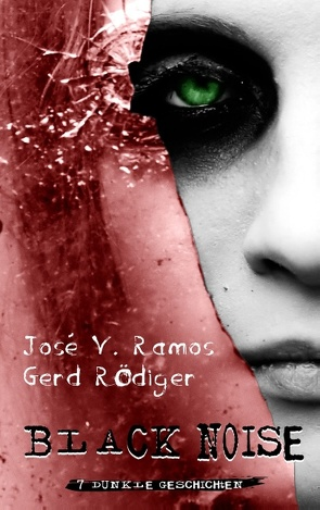 Black Noise von Ramos,  José V., Rödiger,  Gerd