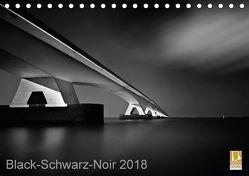 Black-Schwarz-Noir 2018 (Tischkalender 2018 DIN A5 quer) von Gottschalk,  Lichtformwerk/Arnd