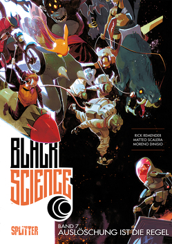 Black Science. Band 7 von Dinisio,  Moreno, Remender,  Rick, Scalera,  Matteo