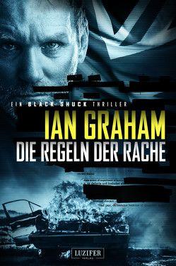 Black Shuck 2: Die Regeln der Rache von Graham,  Ian, Schiffmann,  Andreas