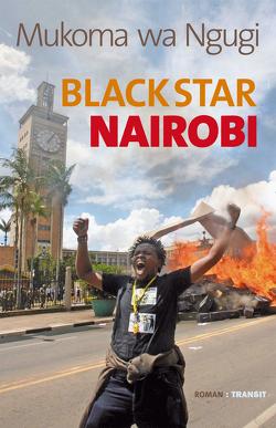 Black Star Nairobi von Fröba,  Gudrun, Fröba,  Niko, Ngugi,  Mukoma wa, Nitsche,  Rainer