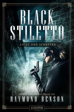 BLACK STILETTO 2: LICHT UND SCHATTEN von Benson,  Raymond, Mehler,  Peter