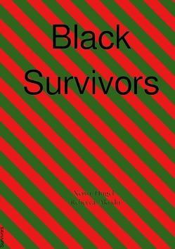 Black Survivors von Hügel,  Xenia