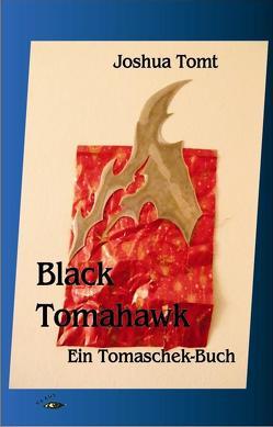 Black Tomahawk von Tomt,  Joshua