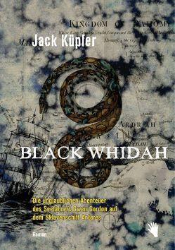 Black Whidah von Fock,  Holger, Küpfer,  Jack, Müller,  Sabine