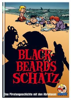 Blackbeards Schatz: Eine Piratengeschichte mit den Abrafaxen von Graupner,  Ulf S., Klaus D Schleiter, Schubert,  Jens U.