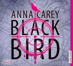 Blackbird von Carey,  Anna, Ohlsen,  Tanja, Pahl,  Simona