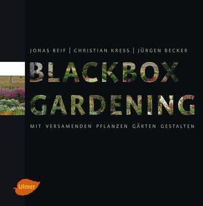 Blackbox-Gardening von Kreß,  Christian, Reif,  Jonas