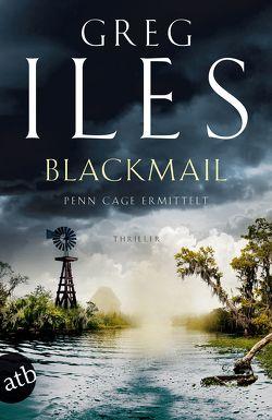 Blackmail von Iles,  Greg, Merz,  Axel