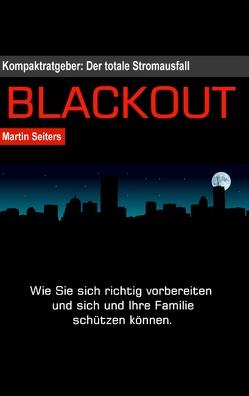 Blackout von Seiters,  Martin