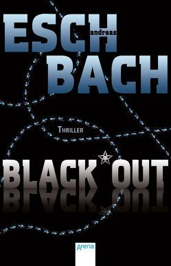 Black*Out (1) von Eschbach,  Andreas