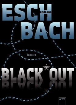 Black*Out von Eschbach,  Andreas