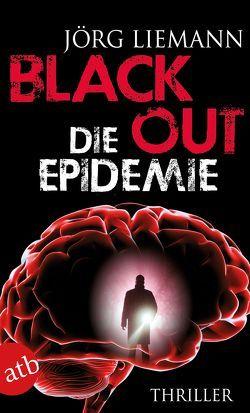 Blackout – Die Epidemie von Liemann,  Jörg