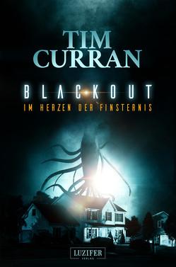BLACKOUT – Im Herzen der Finsternis von Curran,  Tim, Gerstäcker,  Raimund
