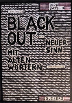 Blackout-Poems von Bathen,  Dirk
