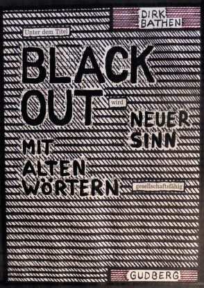 Blackout-Poems von Bathen,  Dirk