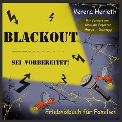 Blackout – Sei vorbereitet! von Herleth,  Verena
