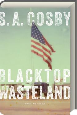 Blacktop Wasteland von Cosby,  S. A.