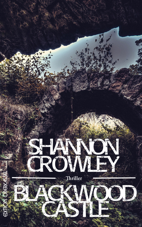 Blackwood Castle von Crowley,  Shannon