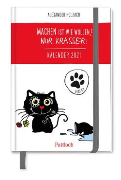 Blacky: Machen ist wie wollen, nur krasser! Taschenkalender 2021 von Holzach,  Alexander