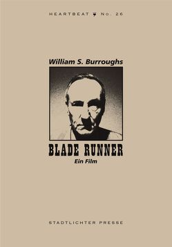 Blade Runner von Breger,  Udo, Burroughs,  William S.