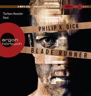 Blade Runner von Allie,  Manfred, Dick,  Philip K, Kessler,  Torben