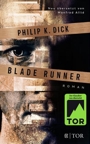 Blade Runner von Allie,  Manfred, Dick,  Philip K